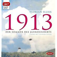 1913 – Der Sommer des Jahrhunderts (mp3-Ausgabe): 1 mp3-CD