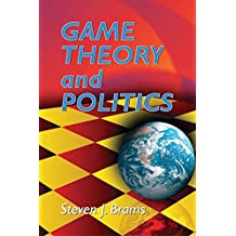 Game Theory and Politics (Dover Books on Mathematics)