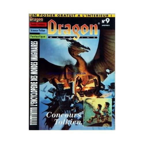 DRAGON MAGAZINE [No 9] du 01/01/1993 - HEROIC FANTASY - SCIENCE FICTION - FANTASTIQUE - ENCYCLOPEDIE DES MONDES IMAGINAIRES CONCOURS TOLKIEN - CHEVALIERS - DOPPELGANGER