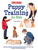 Puppy Training for Kids - Best Reviews Guide