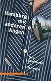 Hamburg mit anderen Augen: Stadtbuch für Schwule -