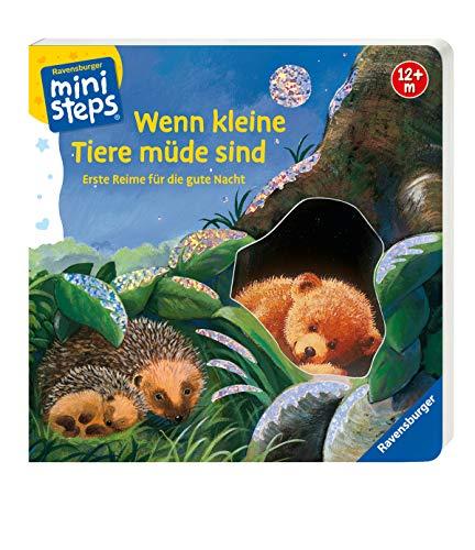 Wenn kleine Tiere müde sind: Erste Reime für die gute Nacht. Ab 12 Monaten (ministeps Bücher)