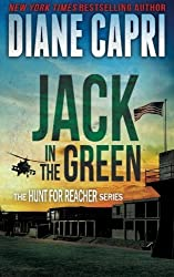 Jack in the Green (The Hunt for Jack Reacher) by Diane Capri (2014-12-31)