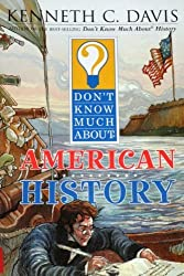 American History - Don't Know Much About