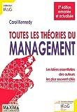 Telecharger Livres Toutes les theories du management les idees essentielles des auteurs les plus souvent cites (PDF,EPUB,MOBI) gratuits en Francaise