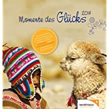 Momente des Glücks 2014: Postkartenkalender