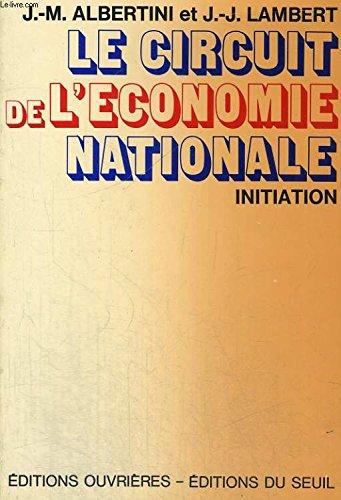 Le Circuit de l'économie nationale (Initiation) par Jean-Marie Albertini