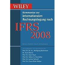 IFRS 2008: Wiley Kommentar Zur Internationalen Rechnungslegung Nach IFRS