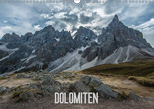 Dolomiten (Wandkalender 2017 DIN A3 quer): Die bizarren Felsnadeln und Plateaus der Dolomiten suchen weltweit ihresgleichen. (Monatskalender, 14 Seiten ) (CALVENDO Natur)