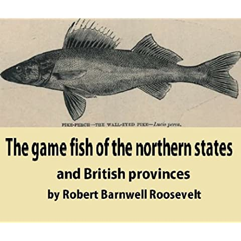 The game fish of the Northern states and British provinces. With an account of the salmon and sea-trout fishing of Canada and New Brunswick, together with ... for tying artificial flies (English Edition) - Sea Trout Fly Fishing