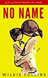 Image de No Name: Color Illustrated, Formatted for E-Readers (Unabridged Version) (English Edition)