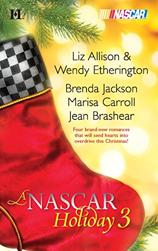 A NASCAR Holiday 3: Have a Beachy Little Christmas\Winning the Race\All They Want for Christmas\A Family for Christmas (Harlequin NASCAR)