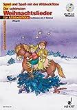 Spiel und Spaß mit der Altblockflöte: Die schönsten Weihnachtslieder (+CD) für 1-2 Altblockflöten (mit Text) - Das Heft enthät sehr leichte Bearbeitungen, die schon ab dem ersten Unterrichtsjahr gespielt werden können. - Noten/sheet music