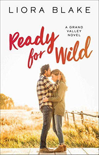 Ready for Wild: A Book Club Recommendation! (The Grand Valley Series 3) (English Edition) (North Hunting Club American)