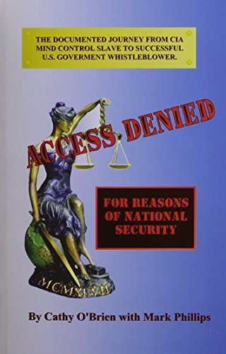 Access Denied: For Reasons of National Security by Cathy O'Brien (2004-08-01)
