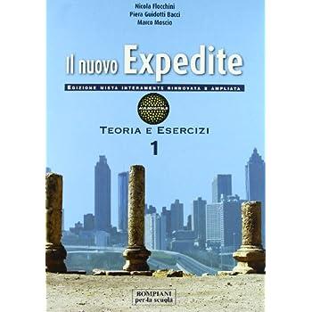 Il Nuovo Expedite. Repertori Lessicali-Esercizi. Per Le Scuole Superiori. Con Espansione Online: 1