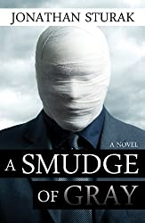 A Smudge of Gray: A Novel (English Edition)