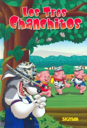 Los Tres Chanchitos/the Three Pigs (Destellos)