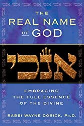 Real Name of God: Embracing the Full Essence of the Divine