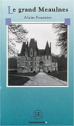 Le grand Meaulnes: Französische Lektüre für das 1., 2., 3. Lernjahr