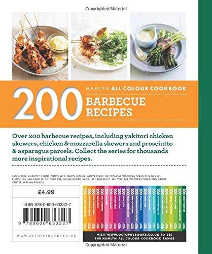 200 Barbecue Recipes: Hamlyn All Colour Cookbook (Hamlyn All Colour Cookery)