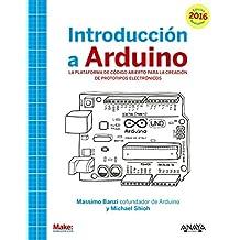 Introducción A Arduino - Edición 2016 (Títulos Especiales)