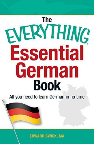 The Everything Essential German Book: All You Need to Learn German in No Time! (Everything®)
