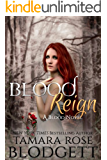 Blood Reign (#4): Alpha Warriors of the Blood (The Blood Series) (English Edition)
