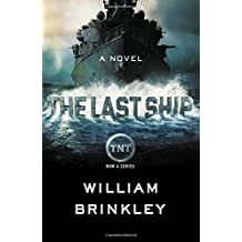 The Last Ship by William Brinkley (28-May-2014) Paperback