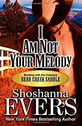 I Am Not Your Melody by Shoshanna Evers (2015-01-02)