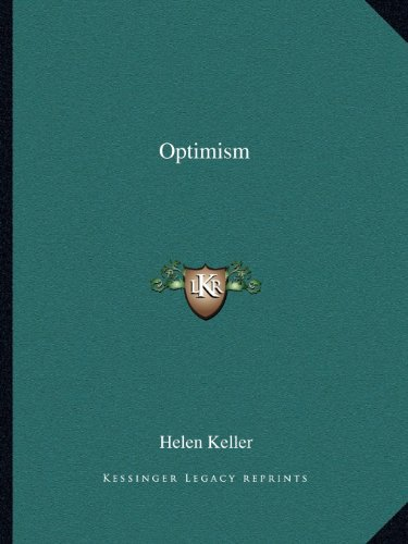 Optimism - Helen Keller