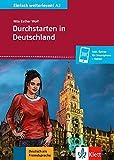 Durchstarten in Deutschland: Test: Leben in Deutschland, Lernen, Hilfsbereitschaft. Buch + Online (Einfach weiterlesen!)