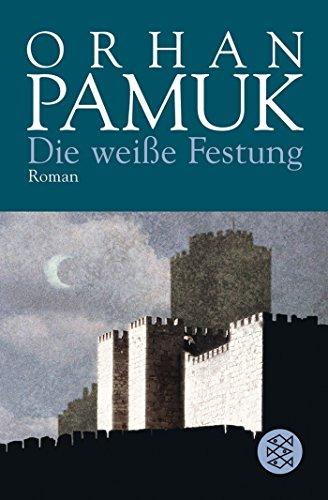 Die weiße Festung: Roman
