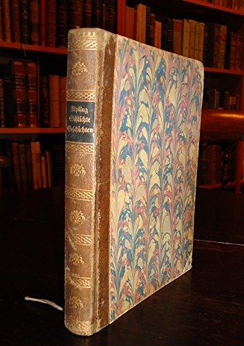 Schlichte Geschichten aus den indischen Bergen. Übertragen von Marguerite und Ulrich Steindorff. Erstes bis fünftes Tausend. (Kipling Karriere)
