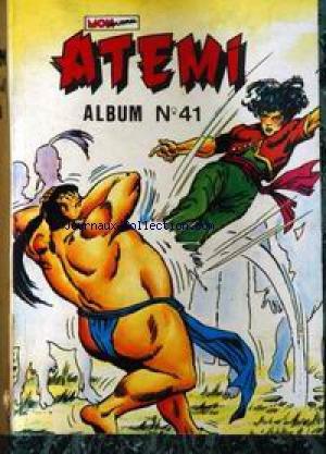 ILLUSTRE BANDE DESSINEE [No 41] du 01/12/2099 - ATEMI - ALBUM
