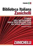 Image de Storia dell'astronomia dalla sua origine fino all'anno MDCCCXIII (Biblioteca Italiana Zanichelli) (Italian Edition)