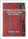 Information Warfare on an Evolving Battlefield