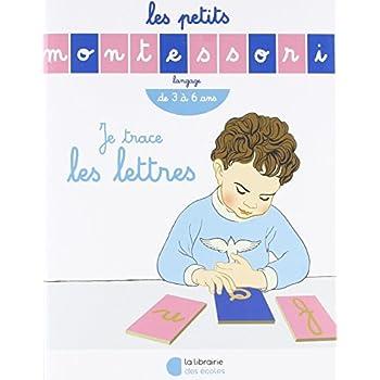 Les Petits Montessori : Je trace les lettres