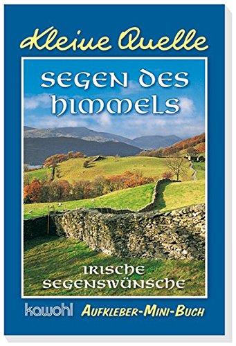 Segen des Himmels: Aufkleber-Mini-Buch mit Motiven aus Irland, Buch