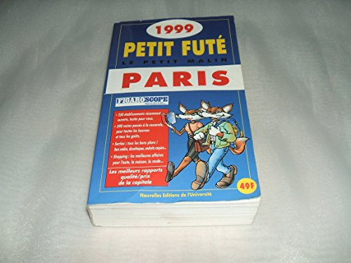 Petit Fûté Paris : Edition 1999