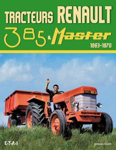Tracteurs Renault 385 & Master : 1963-1970