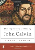 The Expository Genius of John Calvin (A Long Line of Godly Men Series)