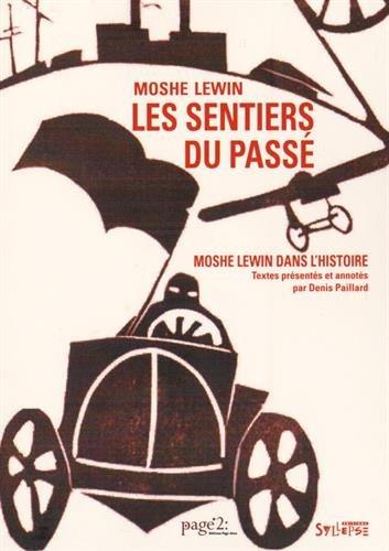 Les sentiers du passé : Moshe Lewin dans l'histoire