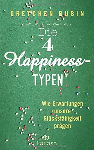 Die 4 Happiness-Typen: Wie Erwartungen unsere Glücksfähigkeit prägen