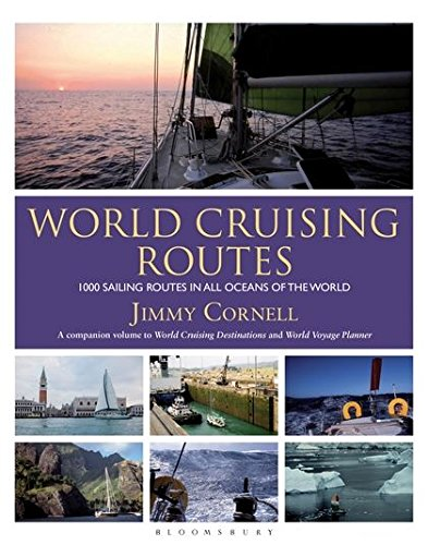World Cruising Routes: 1000 sailing routes in all oceans of the world
