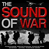 The Sound of War - Great Themes from Epic War Films