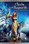 L'Arche du Ragnarok - les Sept Portes de l'Apocalypse Tome 3 par Callico