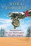 Weihnachten bei den MacGregors - Wie alles begann: 1. Für Schottland und die Liebe 2. Vom Schicksal besiegelt (JADE)