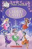 Thea Stilton: The Cloud Castle (Geronimo Stilton: Thea Stilton)
