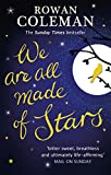 We Are All Made of Stars (English Edition)